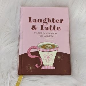 Laughter & Latte Joyful Inspiration for Women book